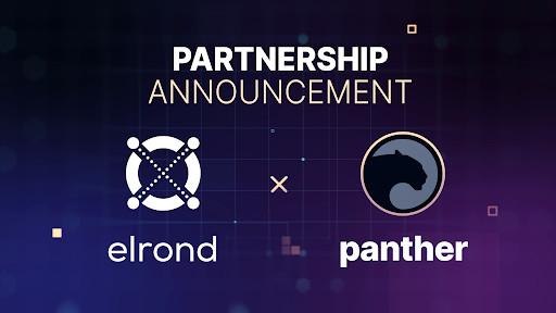 Protokol Panther Mengumumkan Kemitraan Dengan Elrond Untuk Mengaktifkan Privasi Mempertahankan Produk DeFi Dan Swap Interchain Untuk Aset Elrond